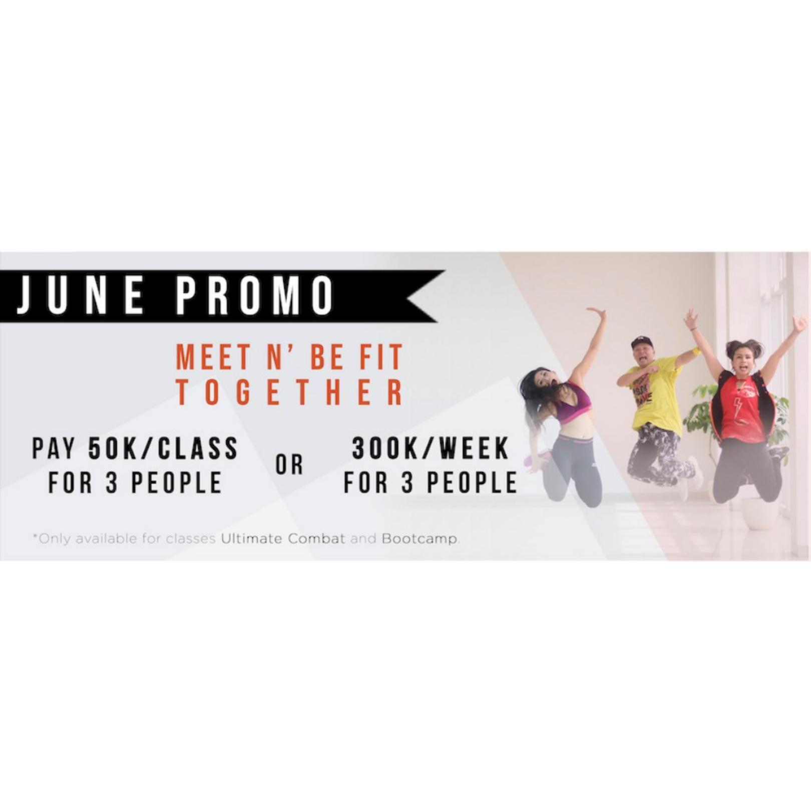 June Promo Pay 50K/Class For 3 People